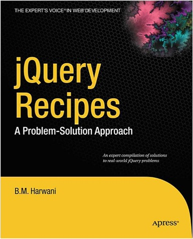 jQuery Recipes - A Problem - Solution Approach